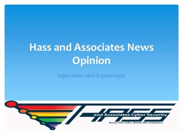 Hass and Associates News        Opinion     Ingen ende i sikte å spam kriger