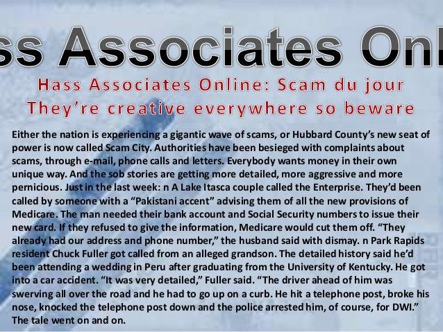 Hass Associates Online: Scam du jour They're creative everywhere so beware/DEVIANTART