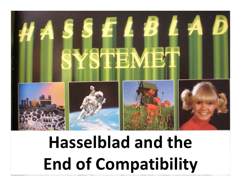 Hasselblad and the End of Compatibility