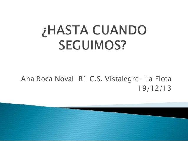 Ana Roca Noval R1 C.S. Vistalegre- La Flota 19/12/13