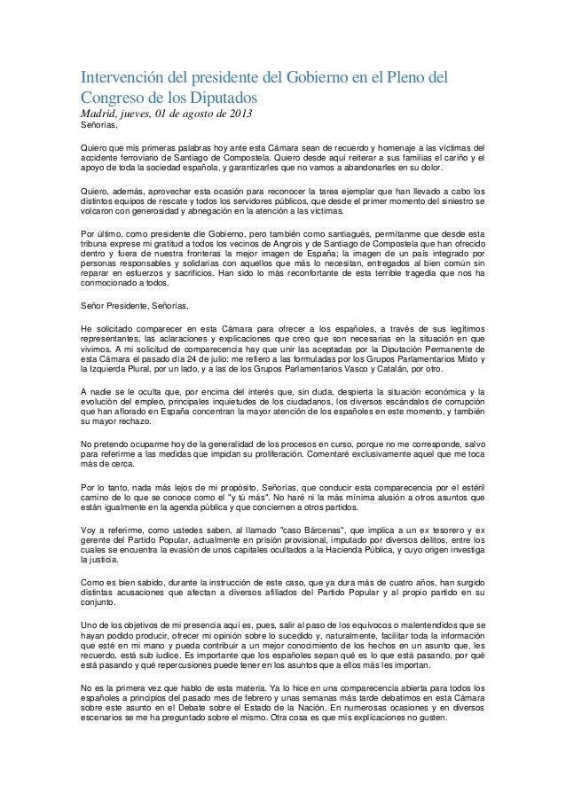 Intervención del presidente del Gobierno en el Pleno del Congreso de los Diputados Madrid, jueves, 01 de agosto de 2013 Se...