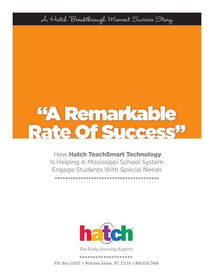 """A Hatch Breakthrough Moment Success Story """"A RemarkableRate Of Success""""     How Hatch TeachSmart Technology   Is Helping A..."""