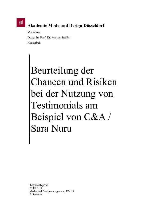Akademie Mode und Design Düsseldorf Marketing Dozentin: Prof. Dr. Marion Steffen Hausarbeit Beurteilung der Chancen und Ri...