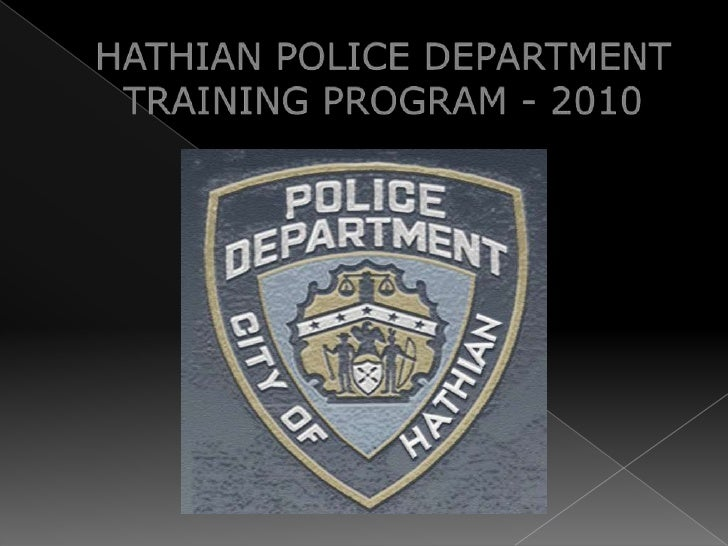 HATHIAN POLICE DEPARTMENTTRAINING PROGRAM - 2010<br />
