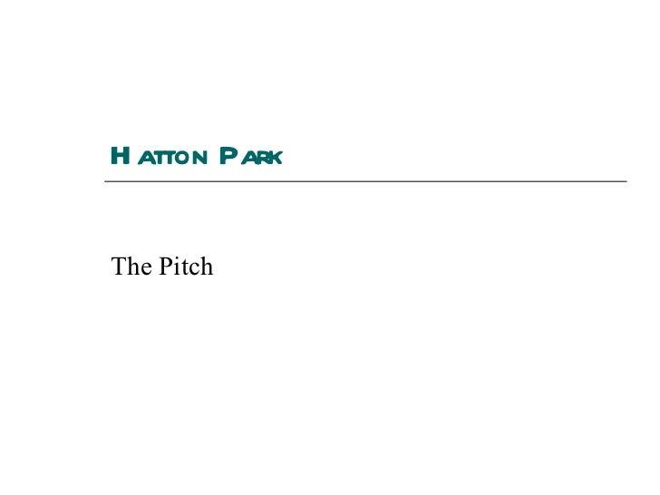 Hatton Park The Pitch