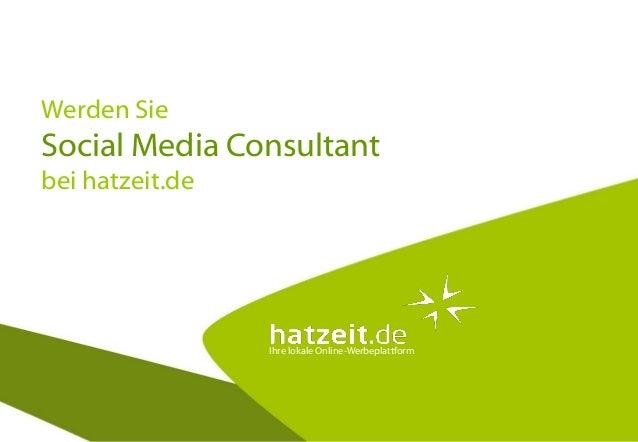 Ihre lokale Online-Werbeplattform Werden Sie Social Media Consultant bei hatzeit.de