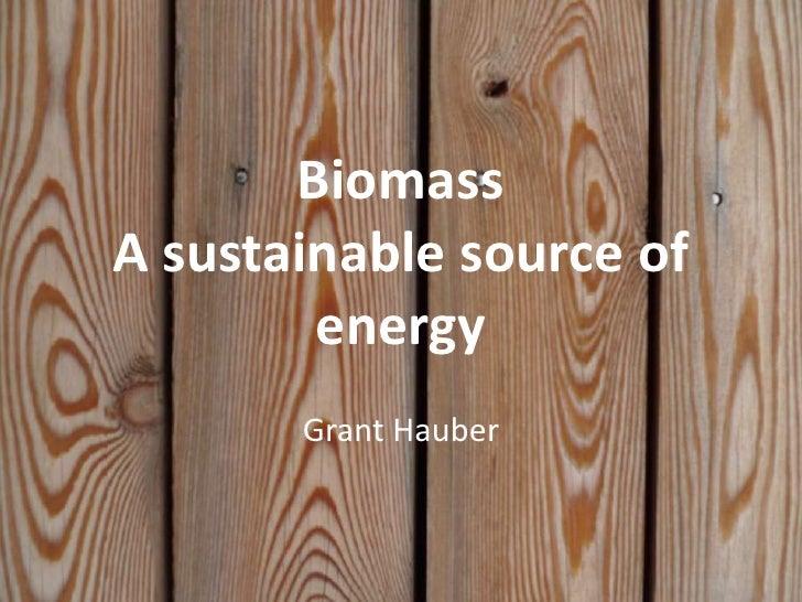 Biomass presentation to ISM Grade 3  Feb. 2011