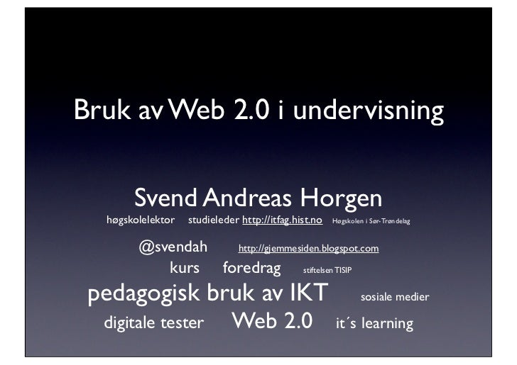 Web 2.0 (og it´s learning) i undervisningen