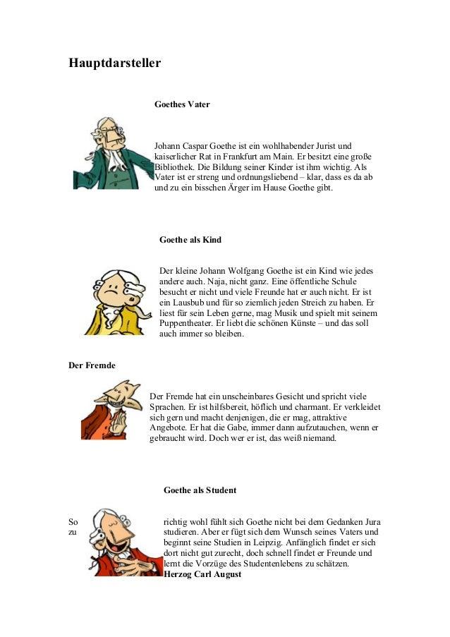 Hauptdarsteller Goethes Vater  Johann Caspar Goethe ist ein wohlhabender Jurist und kaiserlicher Rat in Frankfurt am Main....