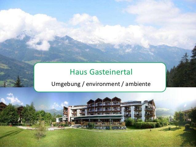 Haus Gasteinertal-Home
