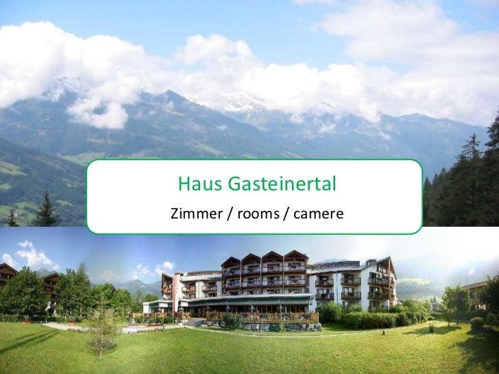 FotoalbumHaus GasteinertalZimmer / rooms / camerevon louihorseman
