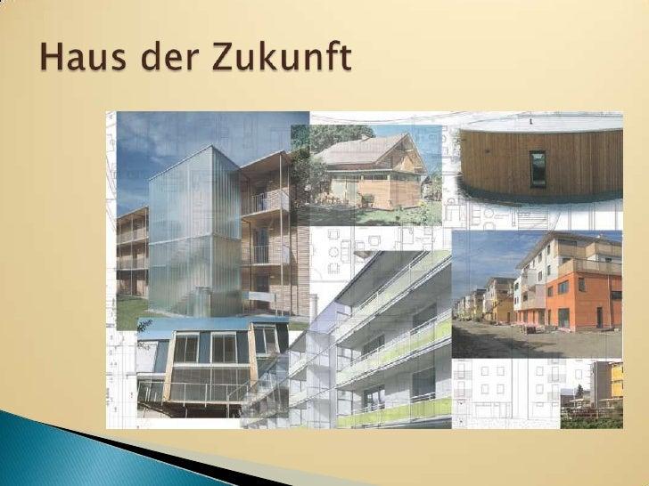 Haus der Zukunft <br />