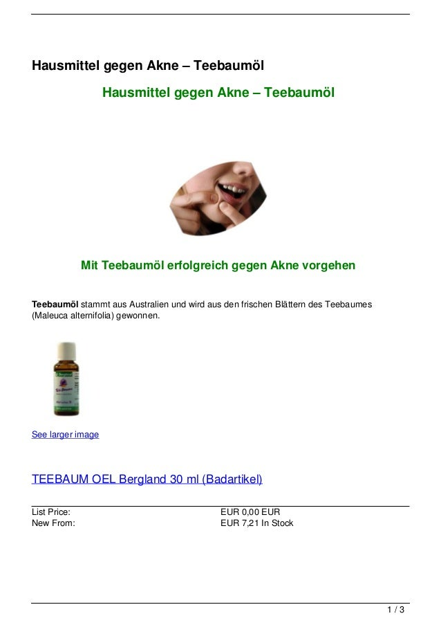 Hausmittel gegen Akne – Teebaumöl                   Hausmittel gegen Akne – Teebaumöl              Mit Teebaumöl erfolgrei...