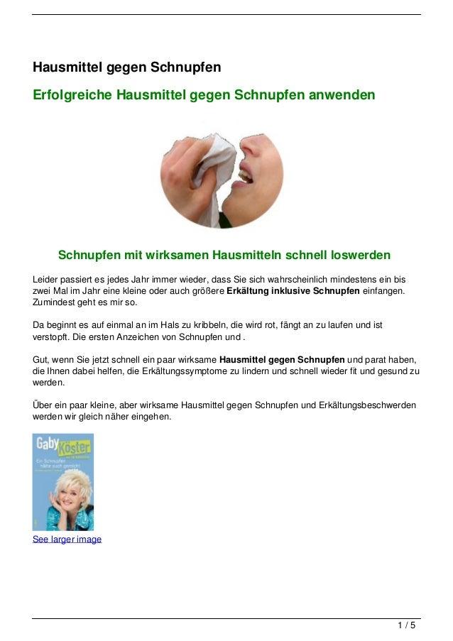 Hausmittel gegen SchnupfenErfolgreiche Hausmittel gegen Schnupfen anwenden      Schnupfen mit wirksamen Hausmitteln schnel...
