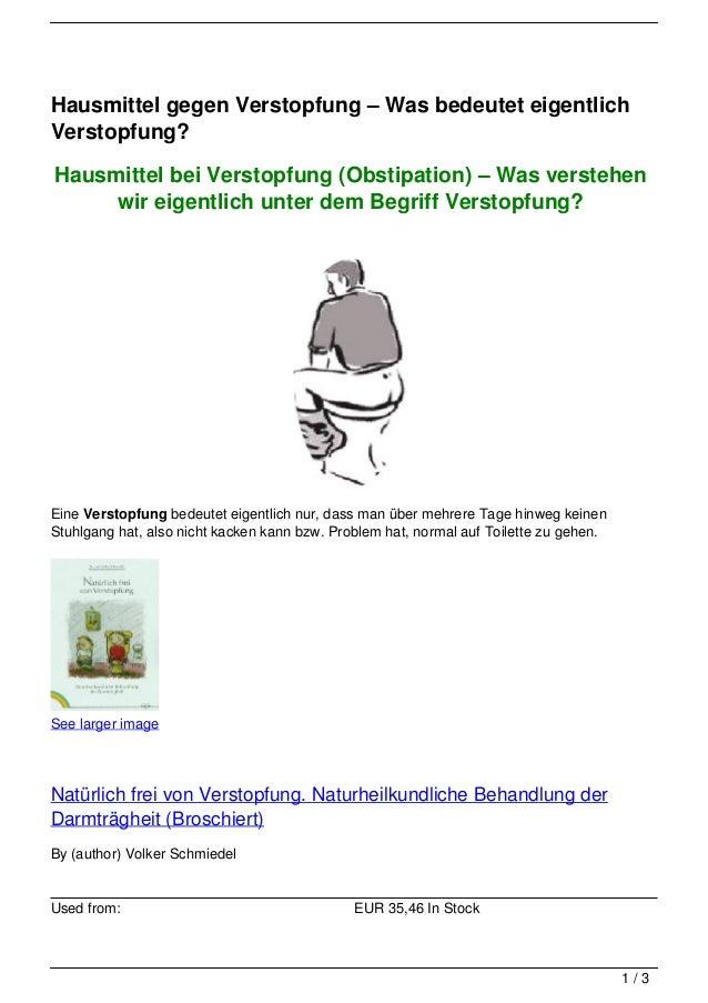 Hausmittel gegen Verstopfung – Was bedeutet eigentlichVerstopfung?Hausmittel bei Verstopfung (Obstipation) – Was verstehen...