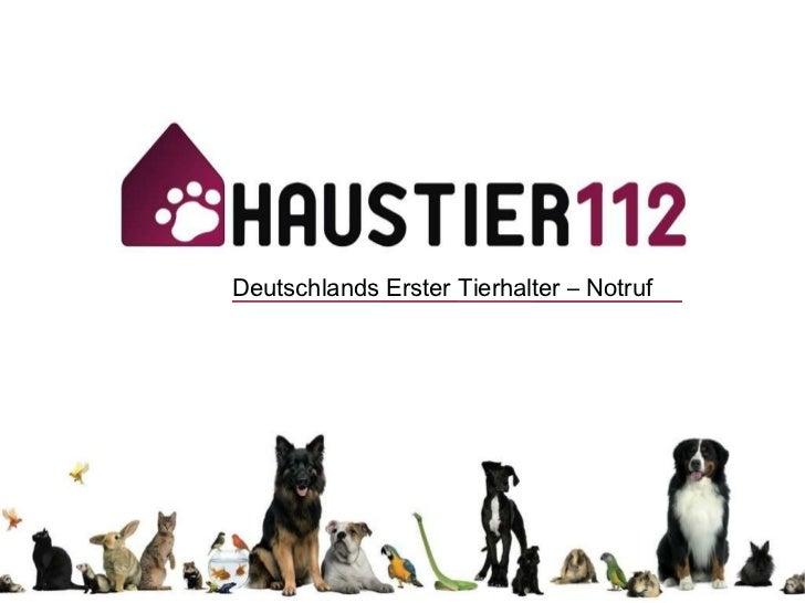Deutschlands Erster Tierhalter – Notruf