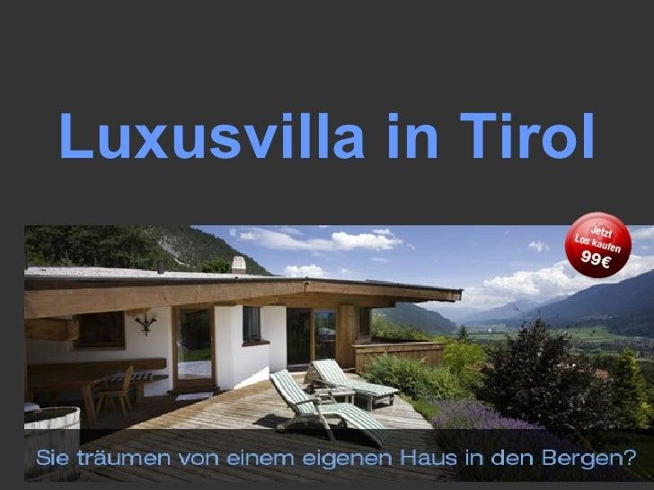 Luxusvilla in Tirol