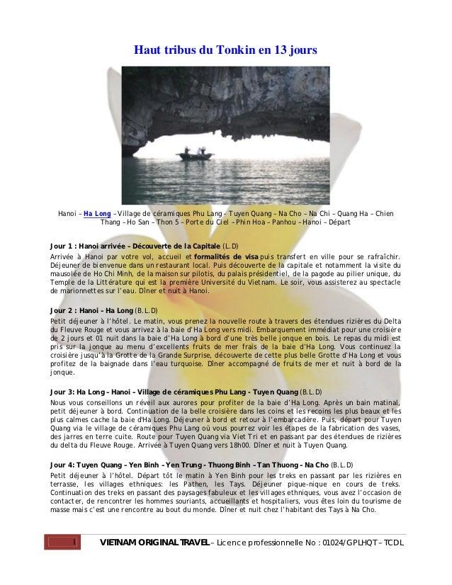 Haut tribus du Tonkin en 13 jours  Hanoi – Ha Long – Village de céramiques Phu Lang - Tuyen Quang – Na Cho – Na Chi – Quan...