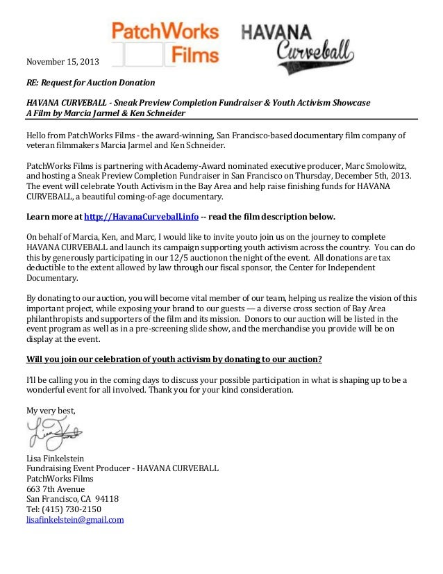 November 15, 2013 RE: Request for Auction Donation HAVANA CURVEBALL - Sneak Preview Completion Fundraiser & Youth Activism...