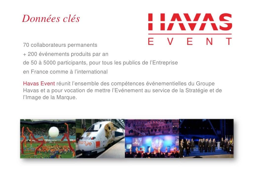 Données clés70 collaborateurs permanents+ 200 événements produits par ande 50 à 5000 participants, pour tous les publics d...