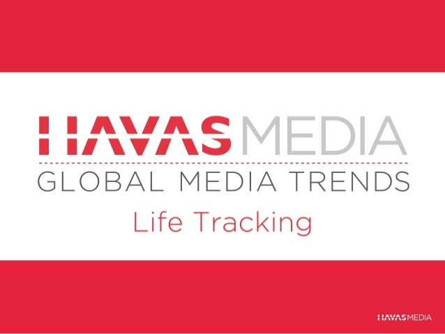 Global Media Trends: Life Tracking