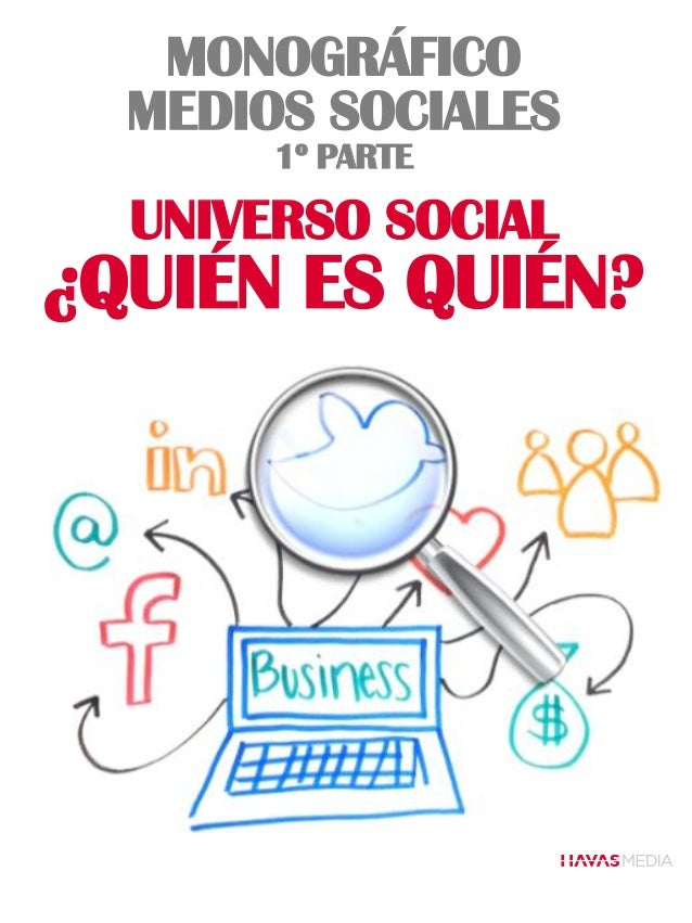 Havas monografico medios_sociales_1a_parte_universo_social_0
