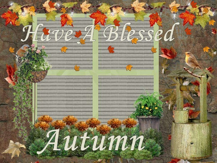 Have a Blessed Autumn