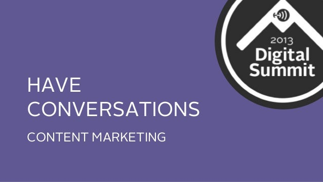 HAVE CONVERSATIONS CONTENT MARKETING