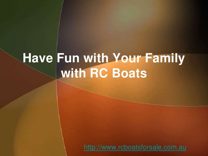 Have Fun with Your Family      with RC Boats         http://www.rcboatsforsale.com.au