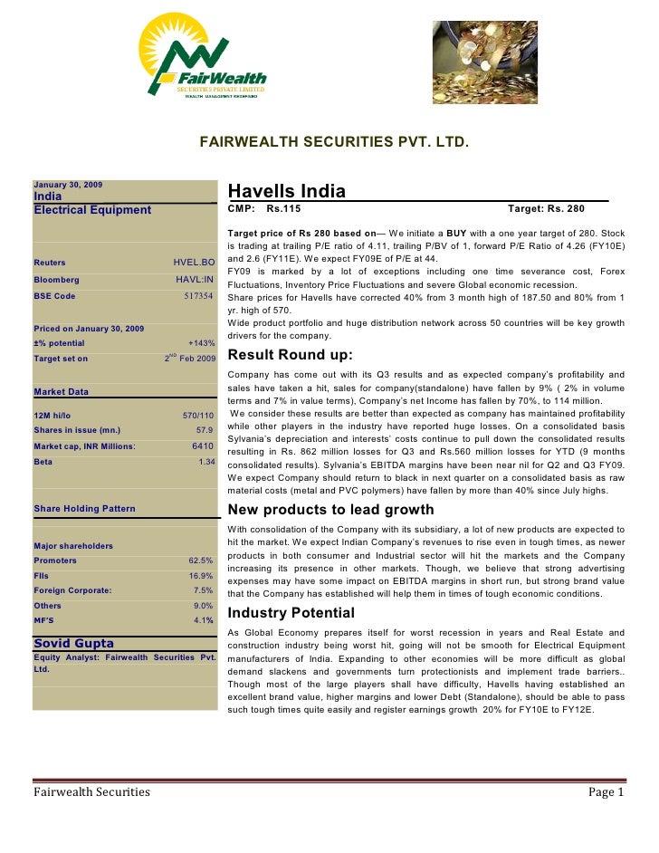 FAIRWEALTH SECURITIES PVT. LTD.  January 30, 2009                                              Havells India India        ...
