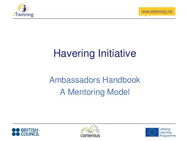 Havering Initiative Ambassadors Handbook A Mentoring Model