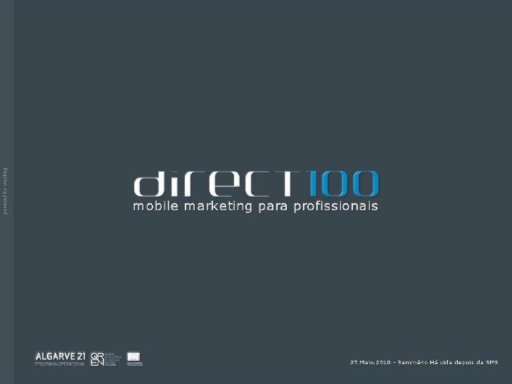 DIRECT100 Comunicação directa e eficaz                                    DIRECT100 ... PAG01