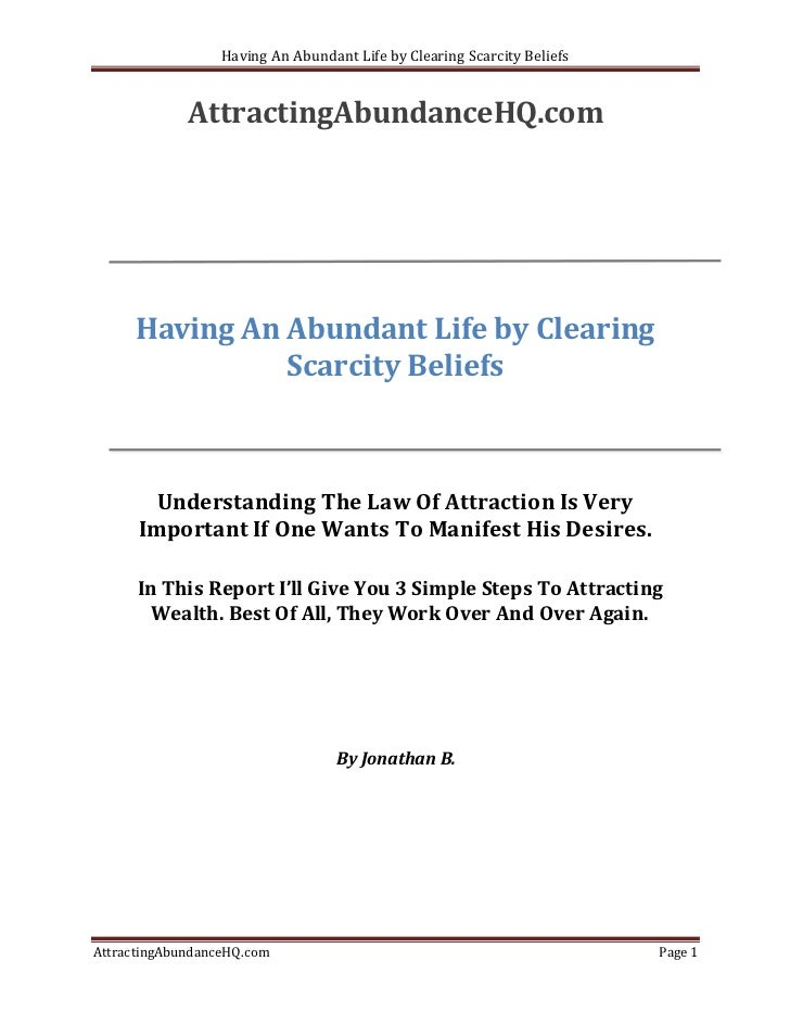 Having An Abundant Life by Clearing Scarcity Beliefs             AttractingAbundanceHQ.com      Having An Abundant Life by...