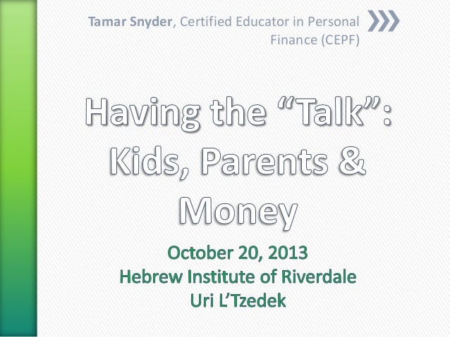 Having the Talk: Kids, Parents and Money