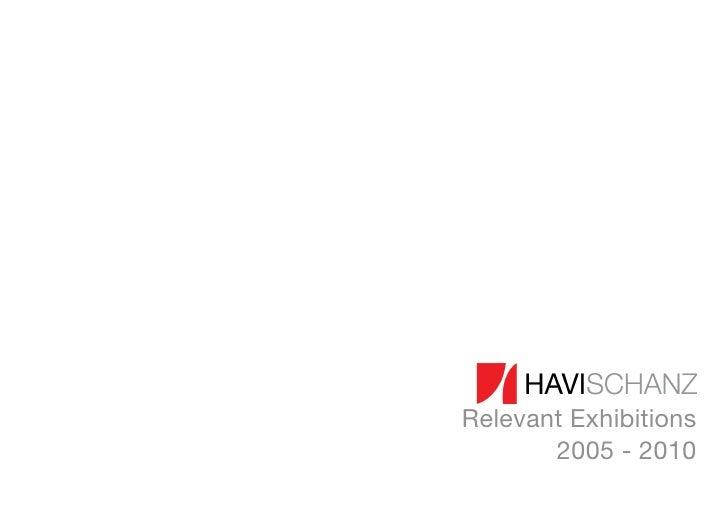HaviSchanz - Relevant Exhibitions - 2005/2010