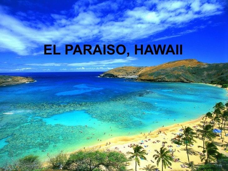 EL PARAISO, HAWAII