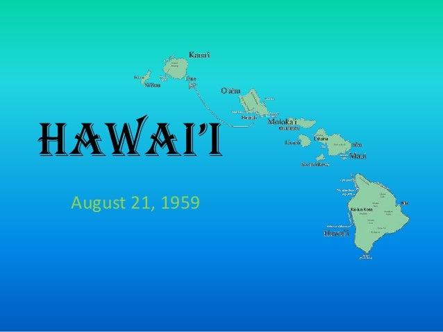 Hawai'i August 21, 1959