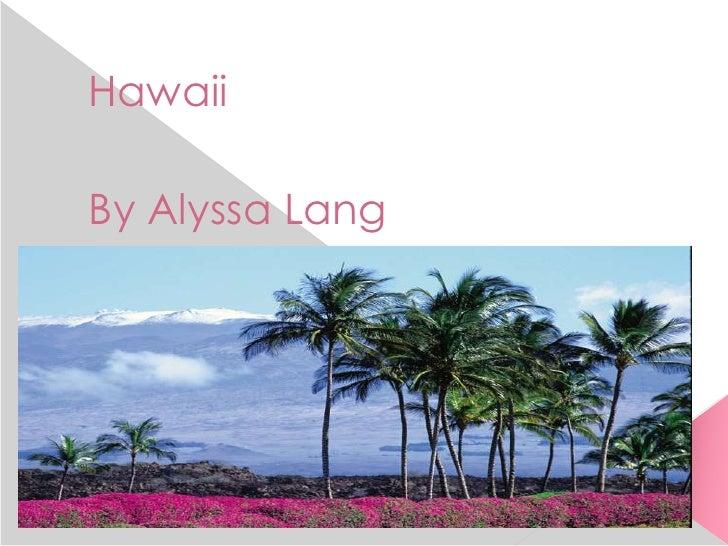 HawaiiBy Alyssa Lang