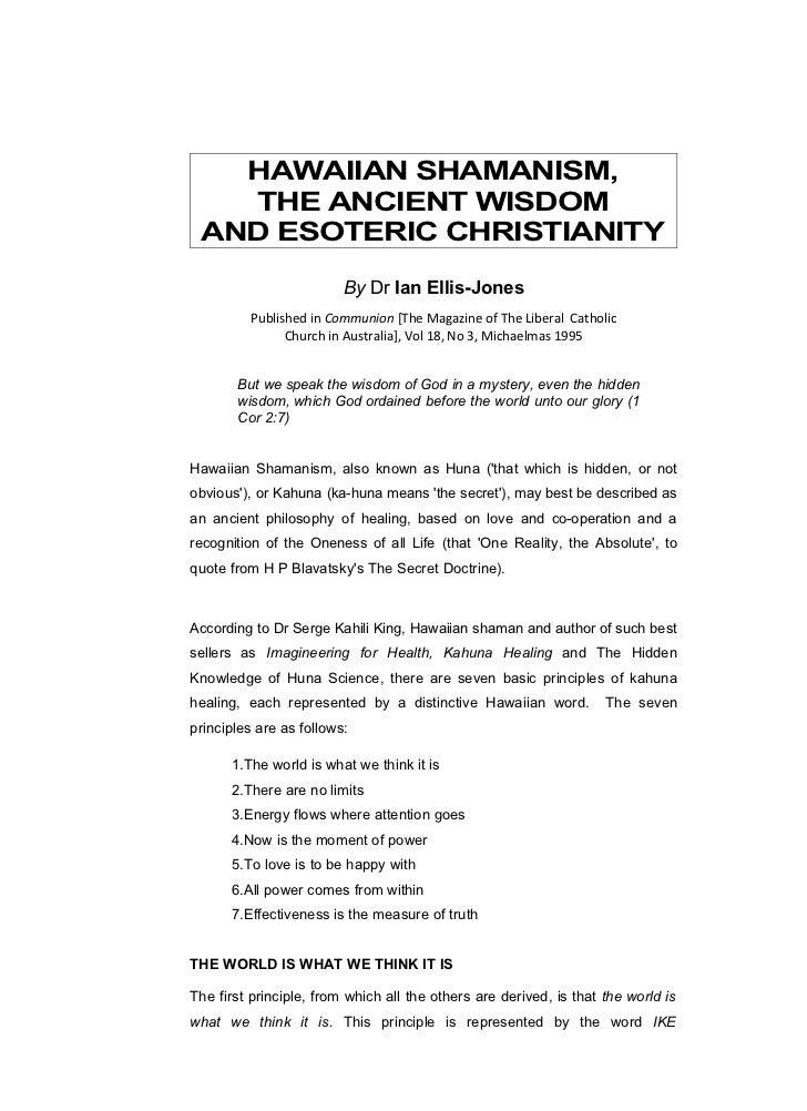 HAWAIIAN SHAMANISM,   THE ANCIENT WISDOM AND ESOTERIC CHRISTIANITY                         By Dr Ian Ellis-Jones          ...