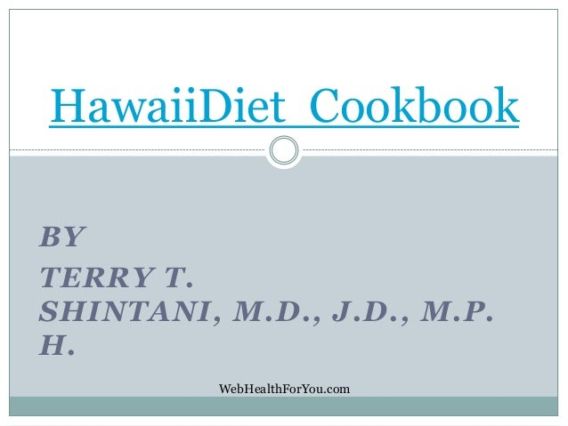 Hawaii Diet Cookbook 2013 (spiral- updated2b) 22