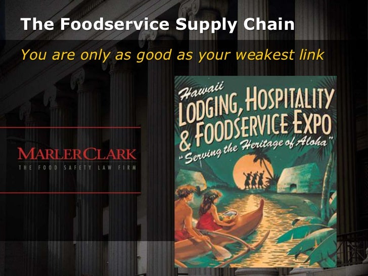 The Food Service Supply Chain: You are Only as Good as Your Weakest Link