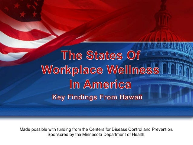 Workplace Wellness - States of Wellness 2012 Hawaii