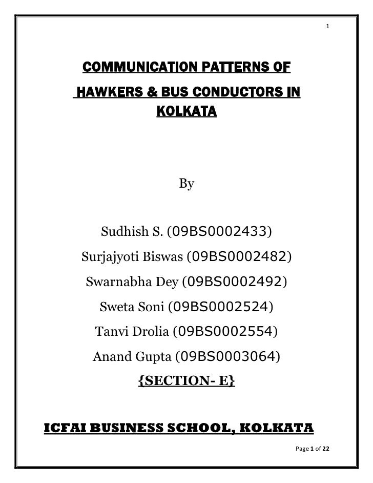 1         COMMUNICATION PATTERNS OF    HAWKERS & BUS CONDUCTORS IN             KOLKATA                      By         Sud...