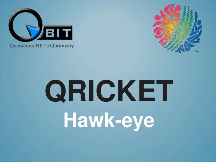 QricketHawk-eye<br />