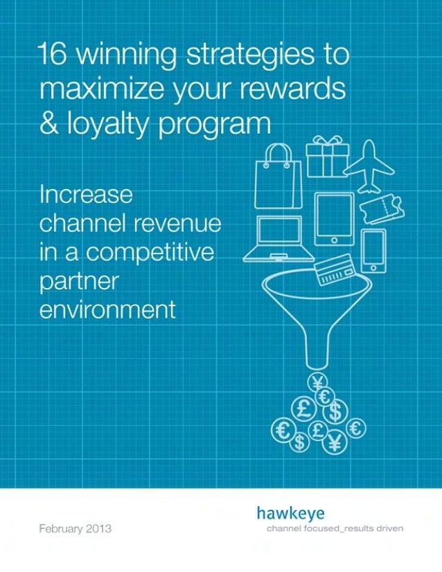16 Winning Strategies to Maximize Your Rewards & Loyalty Program