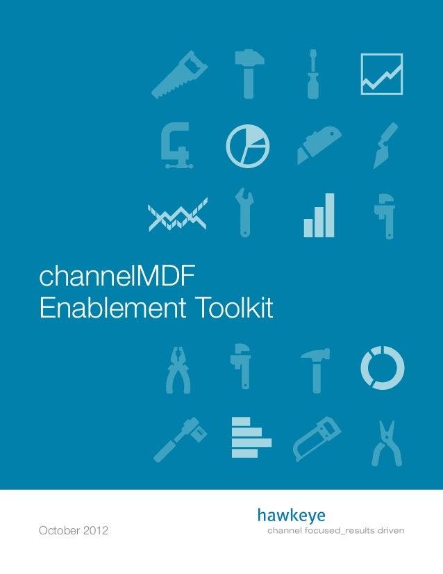 channelMDF Enablement Toolkit October 2012