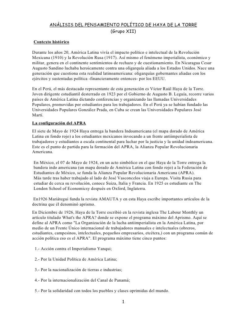 ANÁLISIS DEL PENSAMIENTO POLÍTICO DE HAYA DE LA TORRE                              (Grupo XII)Contexto históricoDurante lo...