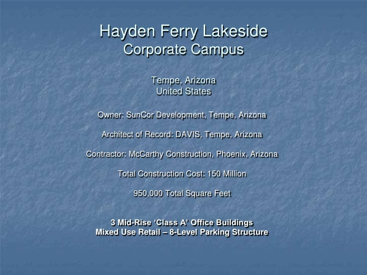 Hayden Ferry LakesideCorporate CampusTempe, ArizonaUnited States<br />Owner: SunCor Development, Tempe, Arizona<br />Archi...