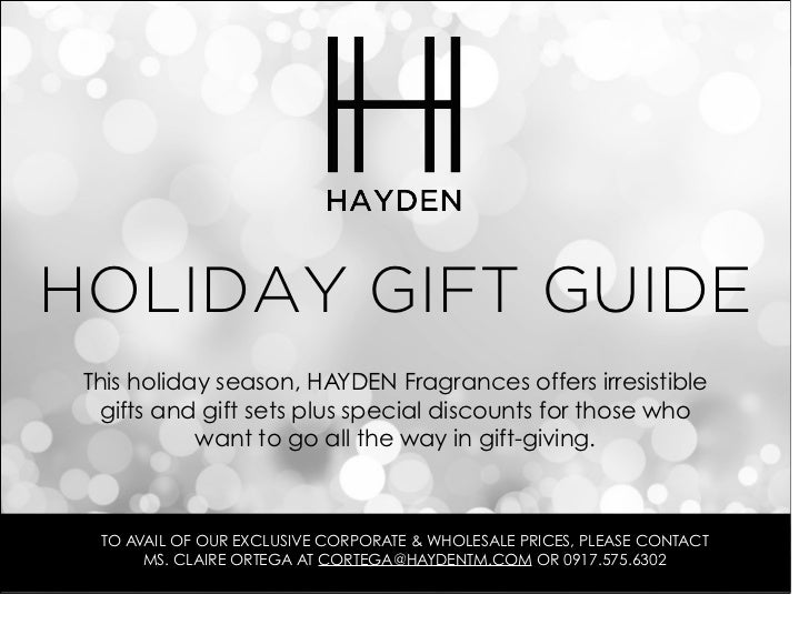 HOLIDAY GIFT GUIDE This holiday season, HAYDEN Fragrances offers irresistible  gifts and gift sets plus special discounts ...