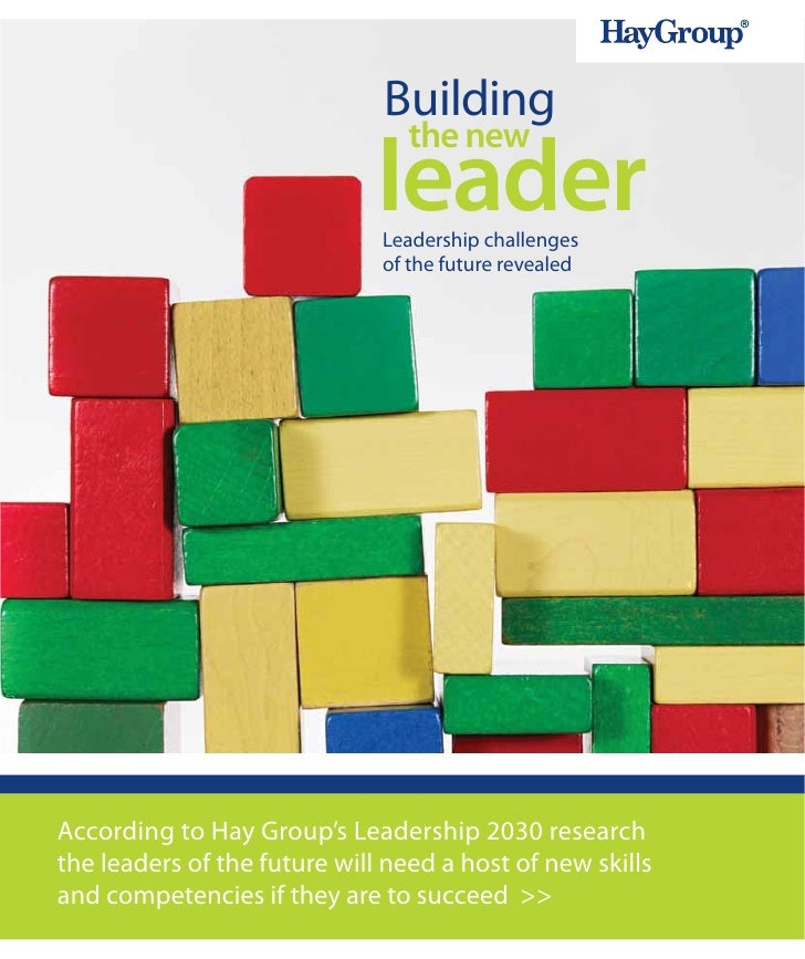 Building the New Leader: Leadership White Paper